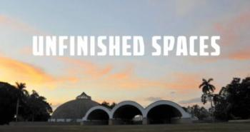Unifinished Spaces