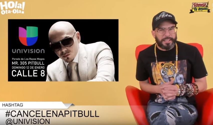Presentador cubano Alexander Otaola denuncia que Univisión considera a Pitbull para ser el próximo Gran Mariscal de la parada de los Reyes Magos en Miami e impulsa el hashtag #cancelenapitbull